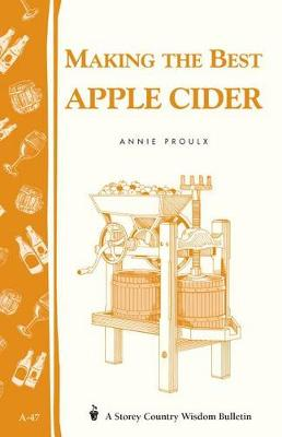 Making the Best Apple Cider by Annie Proulx