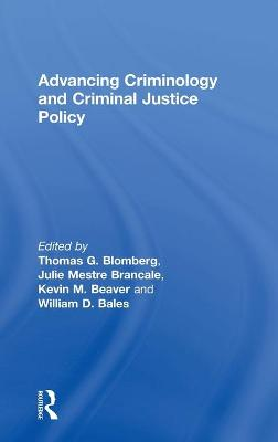 Advancing Criminology and Criminal Justice Policy book