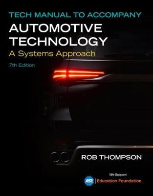 Tech Manual for Erjavec/Thompson's Automotive Technology: A Systems Approach book