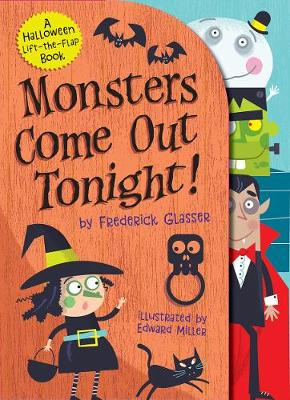 Monsters Come Out Tonight! by Frederick Glasser