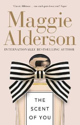The Scent of You by Maggie Alderson