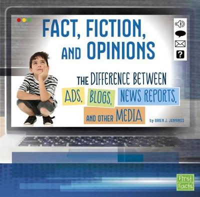 Fact, Fiction, and Opinions by Brien J. Jennings