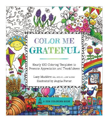 Color Me Grateful by Lacy Mucklow