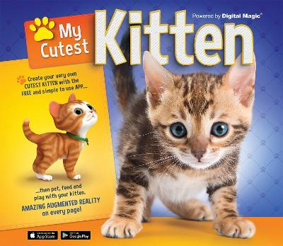 My Cutest Kitten: With your very own Augmented Reality kitten by Kay Woodward
