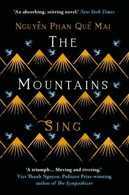 The Mountains Sing by Nguyen Phan Que Mai