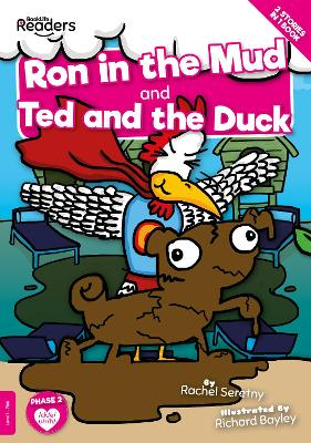Ron in the Mud and Ted and the Duck book