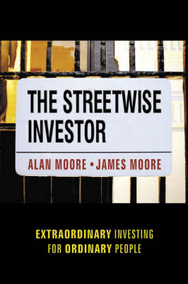 The Streetwise Investor by Alan Moore