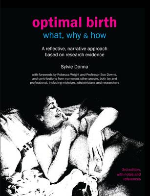 Optimal Birth: What, Why & How by Sylvie Donna