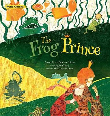 The Frog Prince by Joy Cowley