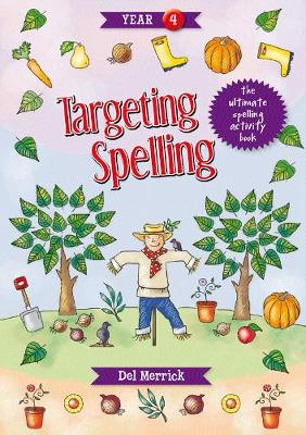 Targeting Spelling Book 4 by Del Merrick