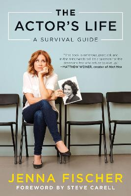 The Actor's Life by Jenna Fischer