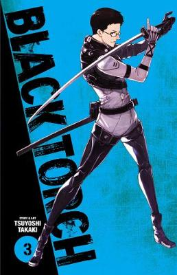 Black Torch, Vol. 3 by Tsuyoshi Takaki