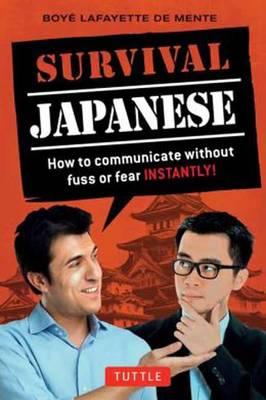 Survival Japanese by Boye Lafayette De Mente