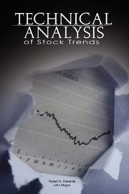 Technical Analysis of Stock Trends by Robert D. Edwards and John Magee book