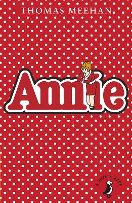 Annie by Thomas Meehan