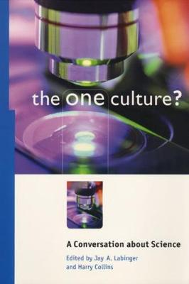 The One Culture? by Harry Collins