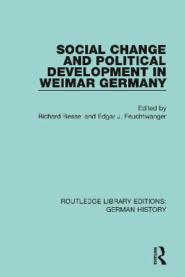 Social Change and Political Development in Weimar Germany book