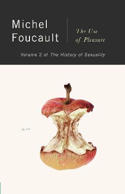 Use of Pleasure by Michel Foucault