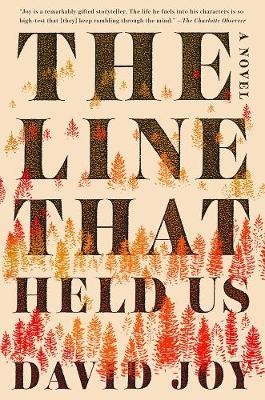 Line That Held Us by David Joy