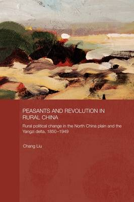 Peasants and Revolution in Rural China book
