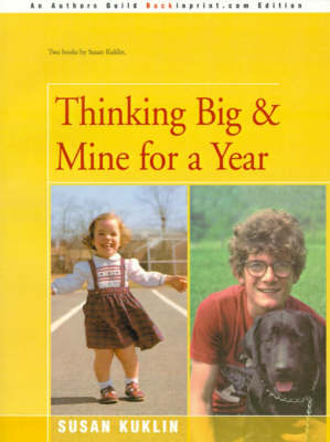 Thinking Big/Mine for a Year by Susan Kuklin