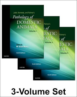 Jubb, Kennedy & Palmer's Pathology of Domestic Animals: 3-Volume Set by Grant Maxie