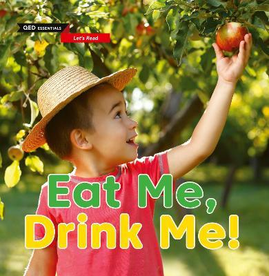 Let's Read: Eat Me, Drink Me! by Katie Woolley