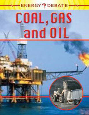 Oil, Gas and Coal by Sally Morgan