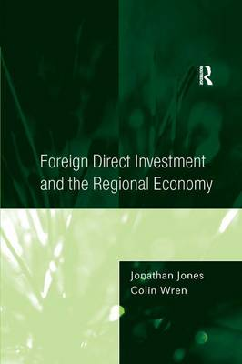 Foreign Direct Investment and the Regional Economy book