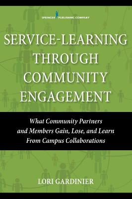 Service Learning Through Community Engagement by Lori Gardinier