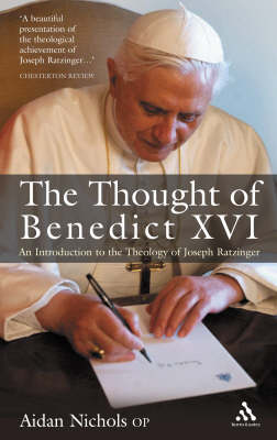 Thought of Pope Benedict XVI by Aidan Nichols