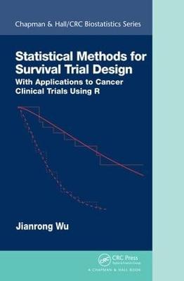 Statistical Methods for Survival Trial Design book