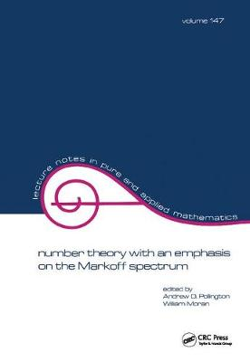 Number Theory with an Emphasis on the Markoff Spectrum by Andrew D. Pollington