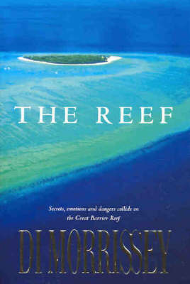 The The Reef by Di Morrissey