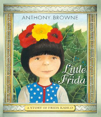 Little Frida: A Story of Frida Kahlo book
