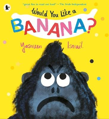 Would You Like a Banana? book