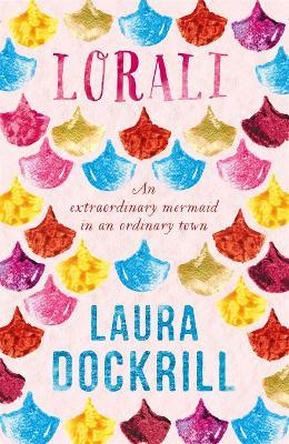 Lorali by Laura Dockrill