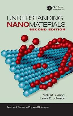 Understanding Nanomaterials, Second Edition by Malkiat S. Johal