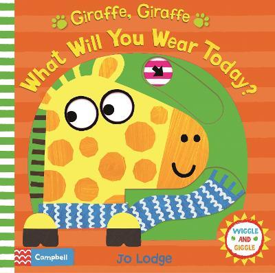 Giraffe, Giraffe What Will You Wear Today? book