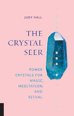 The Crystal Seer by Judy Hall