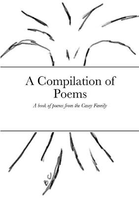 A Compilation of Poems by Amanda Casey