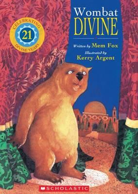 Wombat Divine 21st Anniversary Edition by Mem Fox