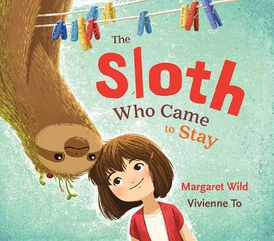 Sloth Who Came to Stay book