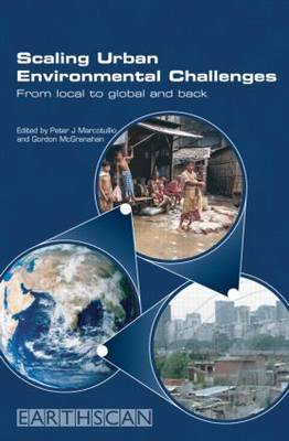 Scaling Urban Environmental Challenges by Peter J. Marcotullio