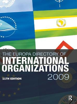 Europa Directory of International Organizations 2009 by Europa Publications