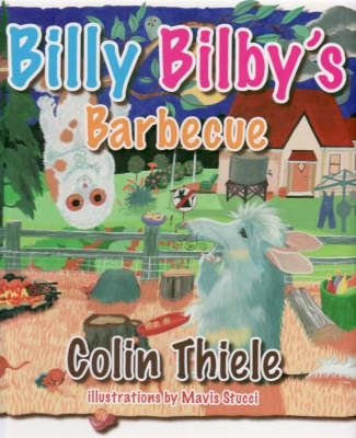 Billy Bilby's Barbecue by Colin Thiele
