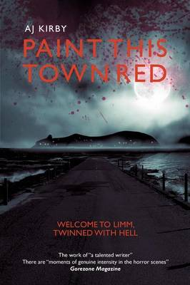 Paint This Town Red by A. J. Kirby