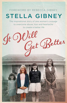 It Will Get Better by Stella Gibney