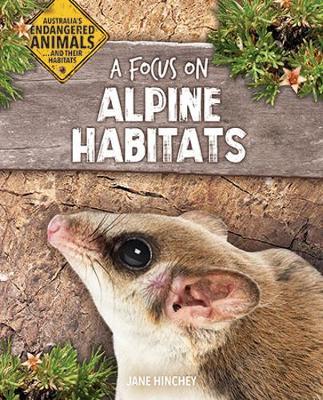 A Focus on Alpine Habitats by Jane Hinchey