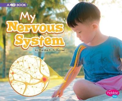 My Nervous System by Martha E. H. Rustad